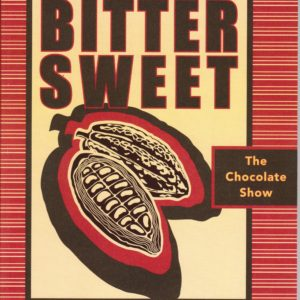 Bitter Sweet The Chocolate show catalog cover