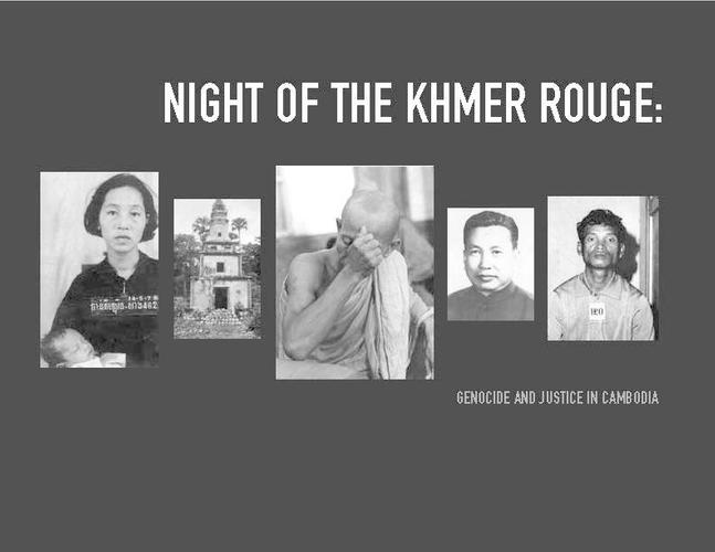 Night of the Khmer Rouge- Genocide and Justice in Cambodia