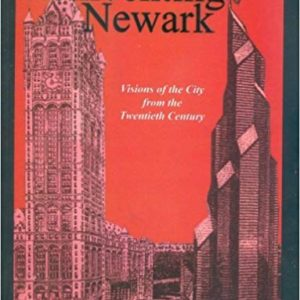 the cover to catalogReinventing Newark: Visions of the City from the Twentieth Century