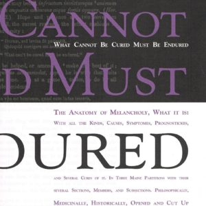 The cover for catalog What Cannot Be Cured Must Be Endured