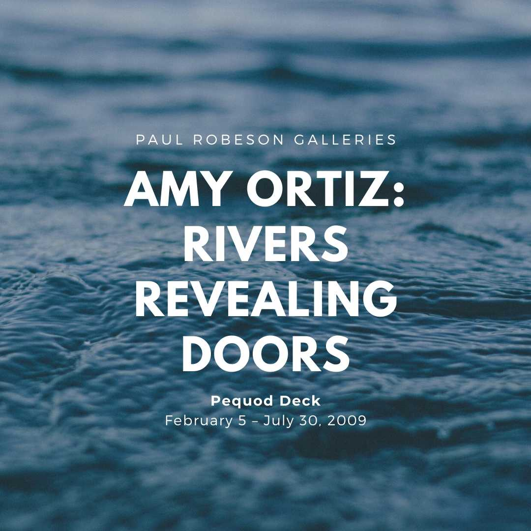 Amy Ortiz, Rivers Revealing Doors Flyer
