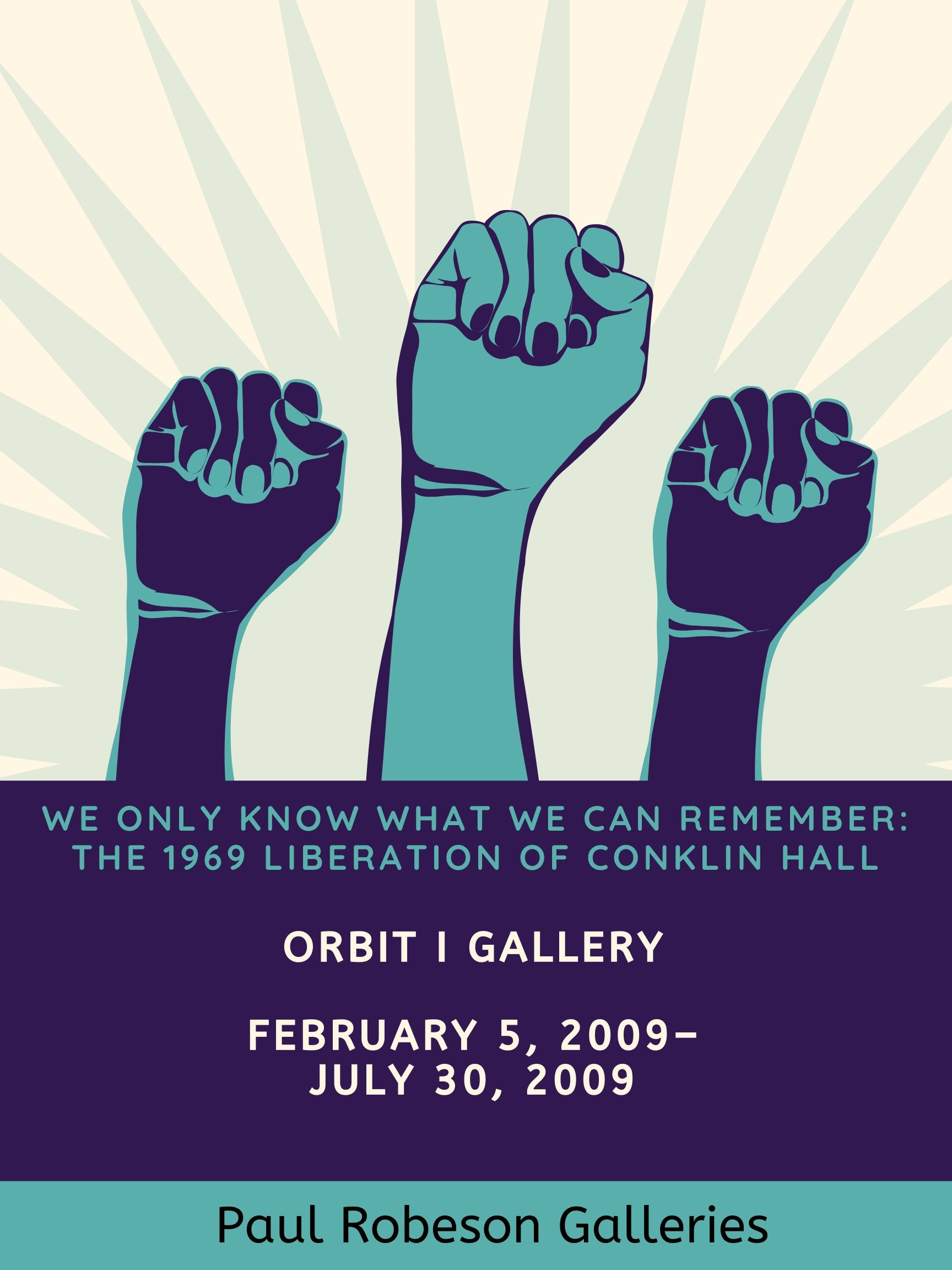 We-Only-Know-What-We-Can-Remember_-The-1969-Liberation-of-Conklin-Hall Flyer