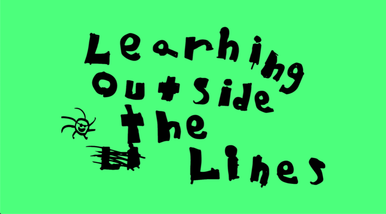 "The words, ""Learning outside the lines,"" in black against a green background"