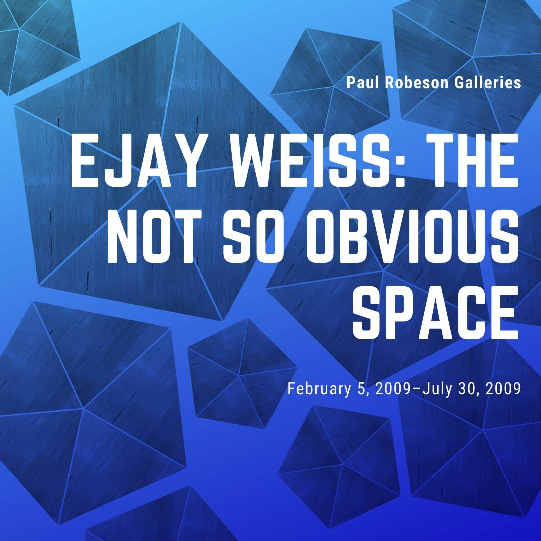 The Not So Obvious Space: Ejay Weiss Flyer