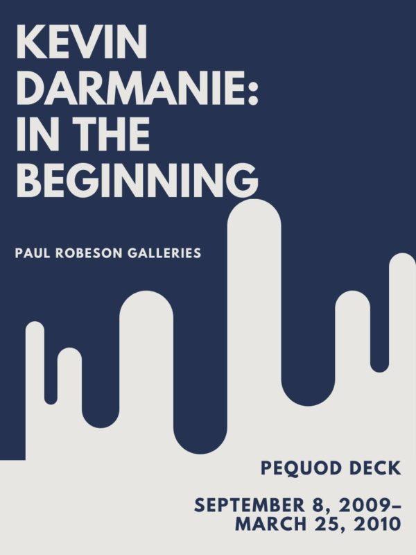 Kevin Darmanie: In The Beginning flyer